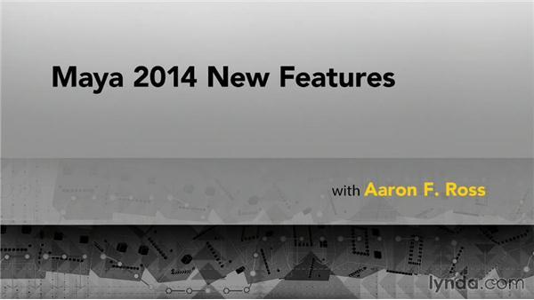 Goodbye: Maya 2014 New Features