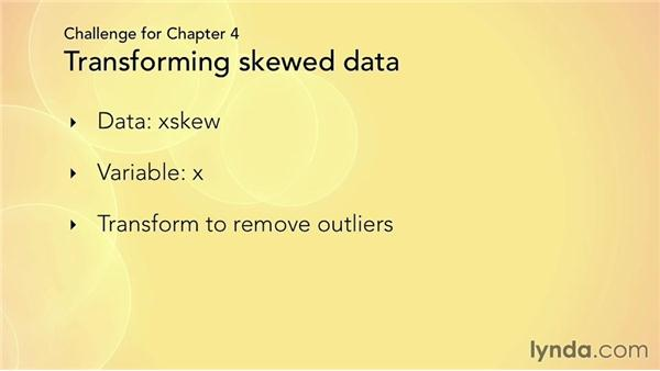 Challenge: Transforming skewed data to pull in outliers: R Statistics Essential Training