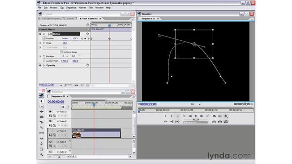 spatial bezier keyframes: Premiere Pro 1.5 Essential Training