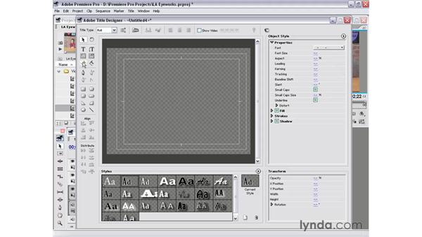 title designer tools: Premiere Pro 1.5 Essential Training