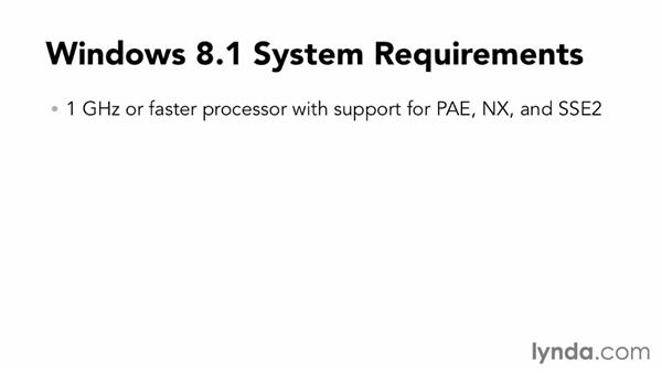Assessing your hardware and Windows 8.1 versions: Windows 8.1 Essential Training