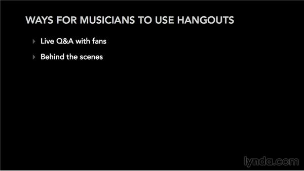 Practical ways for musicians to use Hangouts: Google+ for Musicians and Bands