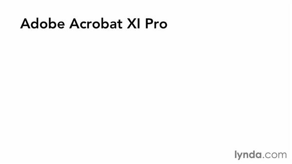 What you should know before watching this course: Acrobat XI: Creating Forms