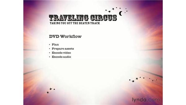 DVD workflow: DVD Studio Pro 3 Essential Training