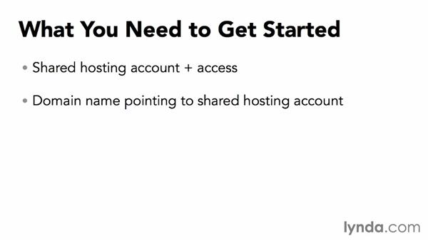 What you need to get started: Installing and Running WordPress: Shared Hosting