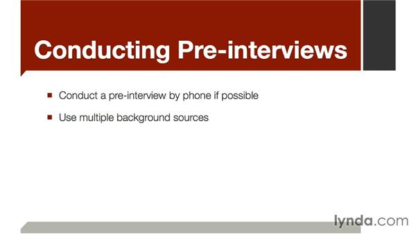 Conducting pre-interviews: The Art of Video Interviews