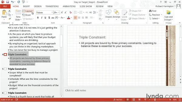 Changing the format of slides: PowerPoint: From Outline to Presentation
