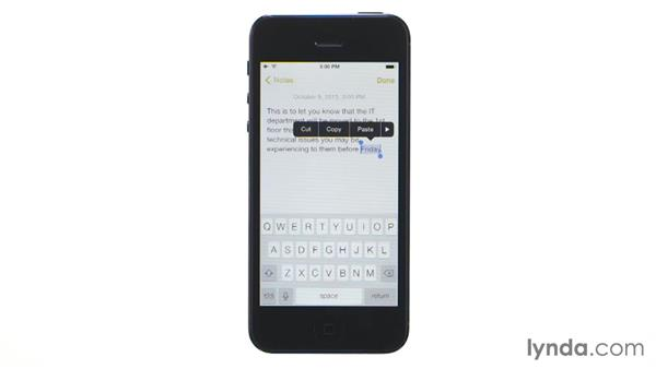 Exploring Select, Cut, Copy, and Paste: iOS 7: iPhone and iPad Essential Training