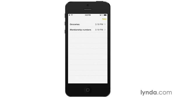 Using the Notes app: iOS 7: iPhone and iPad Essential Training
