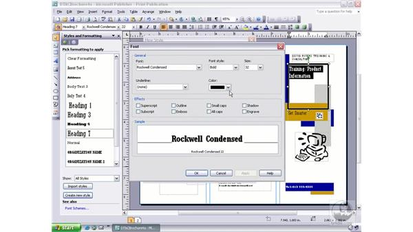 changing font styles and effects: Publisher 2003 Essential Training