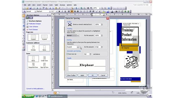 modifying character spacing: Publisher 2003 Essential Training