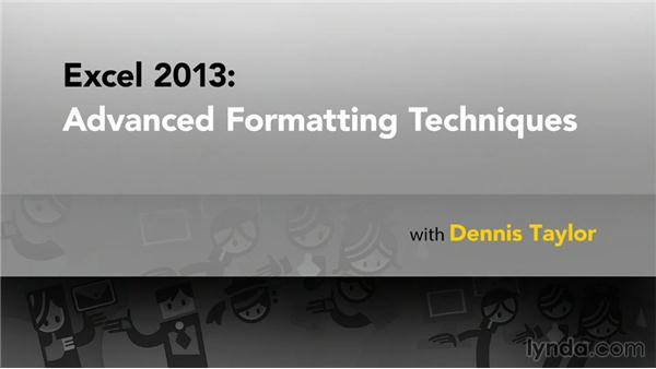 Goodbye: Excel 2013: Advanced Formatting Techniques