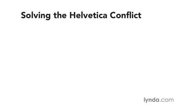 Solving conflicts with Helvetica: Font Management Essential Training