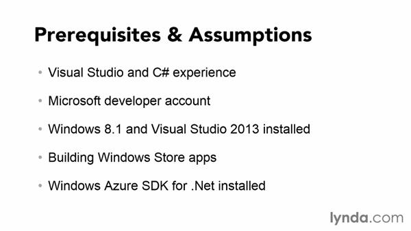What you should know before watching this course: Using Windows Azure with Windows Store Apps