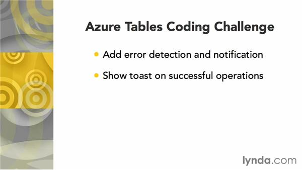 Challenge: Bulletproofing your Azure tables code: Using Windows Azure with Windows Store Apps