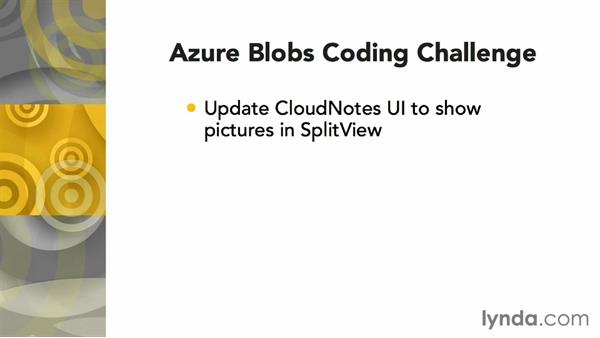 Challenge: Downloading a blob to the UI: Using Windows Azure with Windows Store Apps