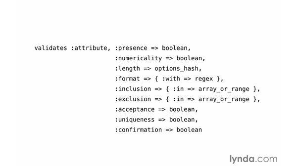 The validates method: Ruby on Rails 4 Essential Training