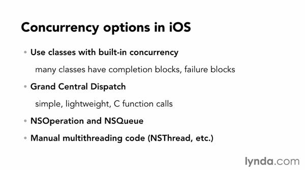 Using Grand Central Dispatch (GCD) for concurrent code: iOS App Development Essential Training