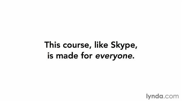 Who is this course for?: Up and Running with Skype for Windows
