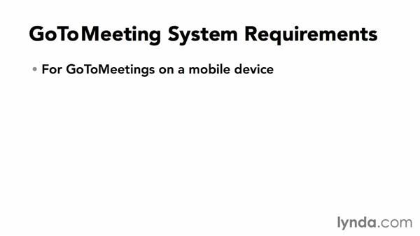 Exploring system requirements: Up and Running with GoToMeeting