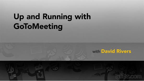 Goodbye: Up and Running with GoToMeeting