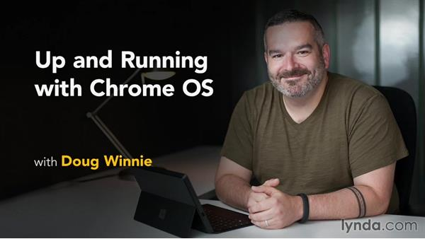 Wrapping up: Up and Running with Chrome OS