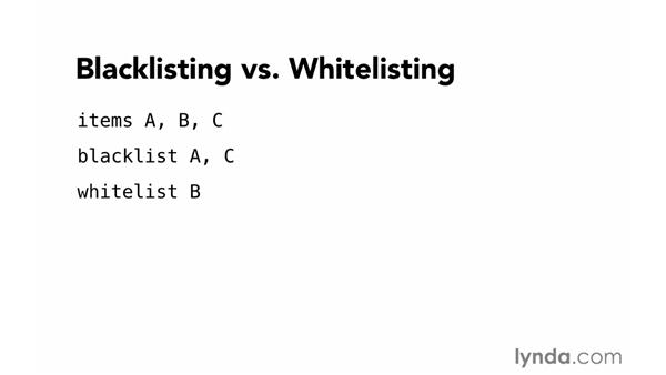 Blacklisting and whitelisting: Foundations of Programming: Web Security