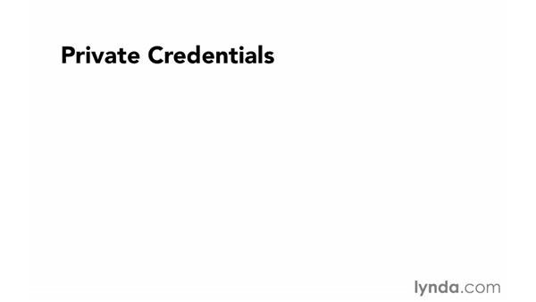 Keeping credentials private: Foundations of Programming: Web Security