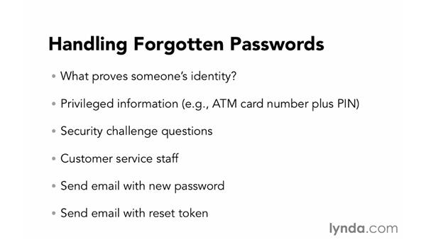 Handling forgotten passwords: Foundations of Programming: Web Security