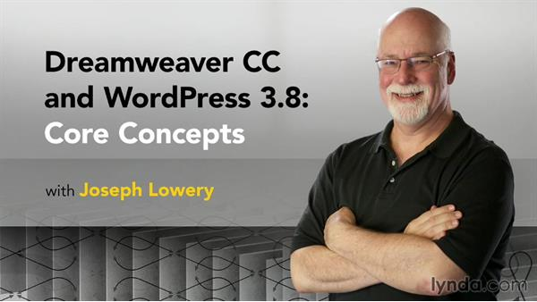 Next steps: Dreamweaver CC and WordPress 3.8: Core Concepts