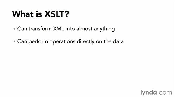 What is XSLT?: XML Essential Training