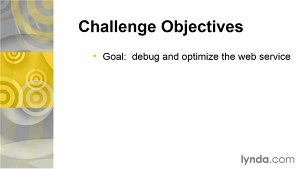 Challenge: Debug and optimize a sample web service: Building Web Services with Java EE