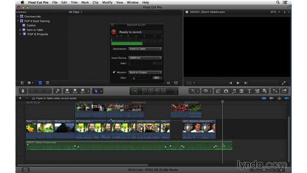 Recording audio: Final Cut Pro X 10.1.x Essential Training
