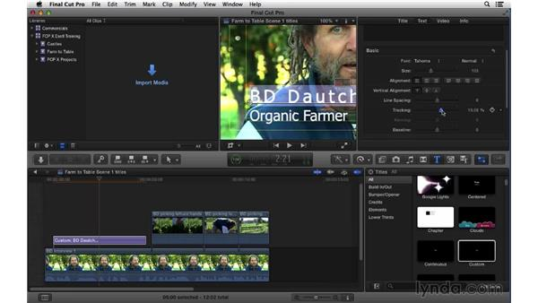 Creating and adjusting titles: Final Cut Pro X 10.1.x Essential Training
