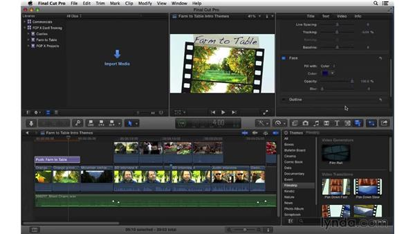 Adding animated themes: Final Cut Pro X 10.1.x Essential Training