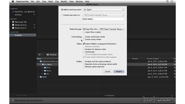 Taking a closer look at the import and analysis options: Final Cut Pro X 10.1.x Essential Training