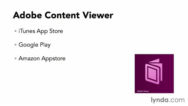 Install Adobe Content Viewer on mobile devices: Adobe Digital Publishing Suite Essential Training