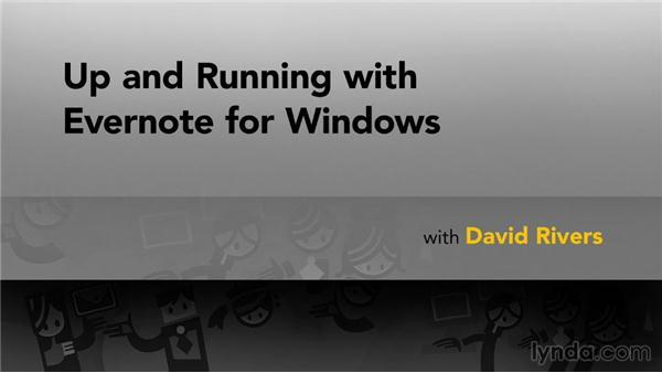 Next steps: Up and Running with Evernote for Windows
