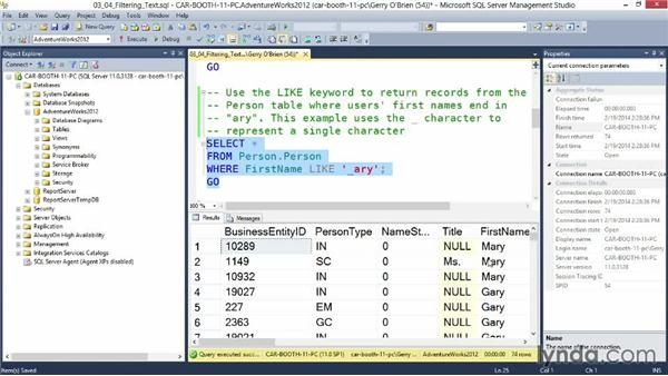 Filtering text: Querying Microsoft SQL Server 2012