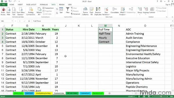 Sorting based on the order of data in custom lists: Excel 2013: Managing and Analyzing Data