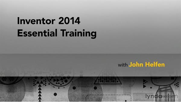 Welcome: Inventor 2014 Essential Training