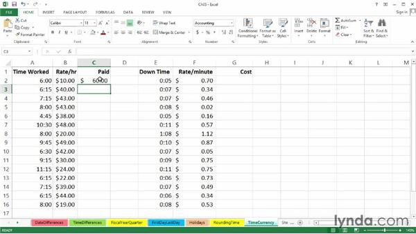 Using times with currency calculations: Excel 2013: Working with Dates and Times