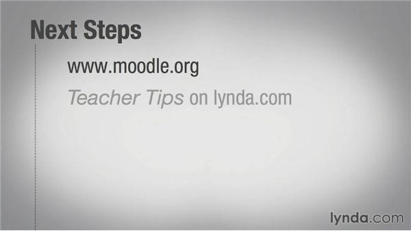 Next steps: Moodle 2.6 Essential Training