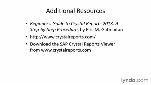 Next steps: Crystal Reports 2013 Essential Training
