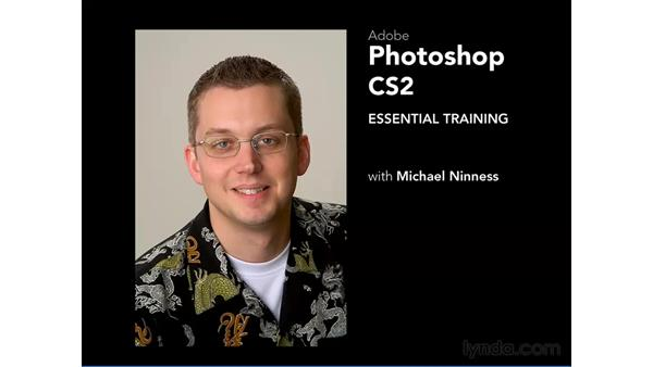 Welcome: Photoshop CS2 Essential Training