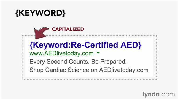 Using dynamic keyword insertion in ad copy: Pay-Per-Click Fundamentals