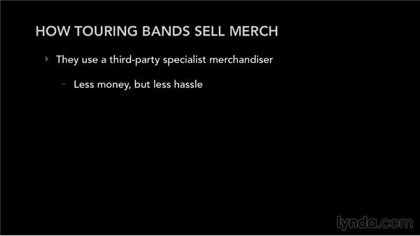 How touring bands sell merch: Selling Music Merchandise