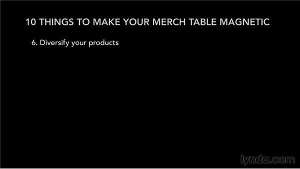 Ten things to make your merch table magnetic: Selling Music Merchandise