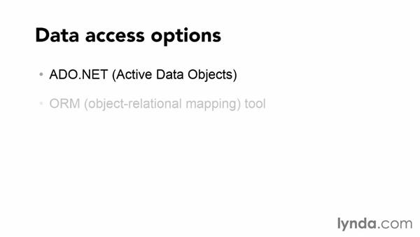 Choosing tools for managing data: Object-relational mapping (ORM) tools and the Entity Framework: Up and Running with ASP.NET