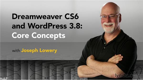 Next steps: Dreamweaver CS6 and WordPress 3.8: Core Concepts